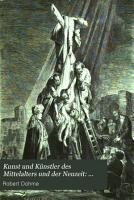 Kunst und K  nstler des Mittelalters und der Neuzeit  Abth  Kunst und K  nstler Italiens bis um die Mitte des achtzehnten Jahrhunderts  1  3  Bd  1878 79 PDF