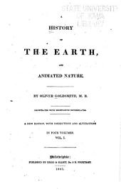 A History of the Earth, and Animated Nature: Volumes 1-2