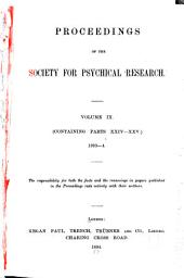 Proceedings of the Society for Psychical Research: Volume 9