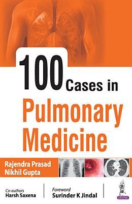 100 Cases in Pulmonary Medicine PDF