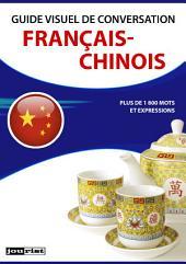 Guide visuel de conversation Français-Chinois