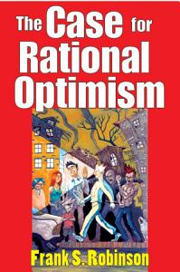 The Case for Rational Optimism PDF