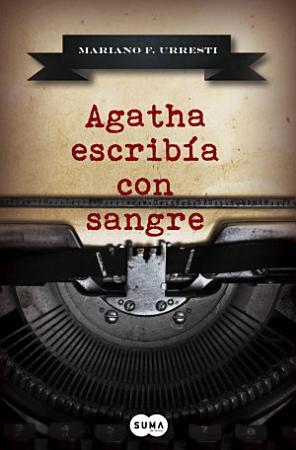 Agatha escrib  a con sangre PDF