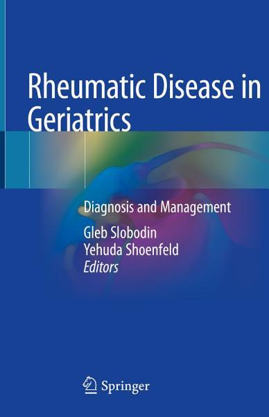 Download Rheumatic Disease in Geriatrics Book