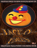 Jack O Faces Grayscale Emoji Coloring Book for Grown Ups Vol  2 PDF