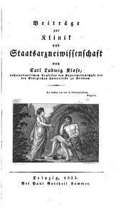 Beiträge zur Klinik und Staatsarzneiwissenschaft