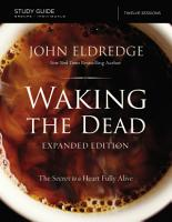 The Waking the Dead Study Guide Expanded Edition PDF