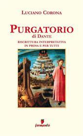 Purgatorio in prosa e per tutti