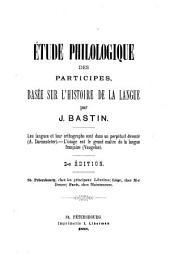 Étude philologique des participes, basée sur l'histoire de la langue