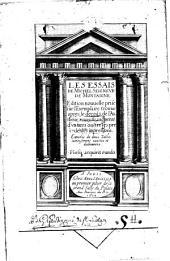 Les Essais De Michel Seignevr De Montaigne: Enrichis de deux Tables curieusement exactes et elabourées e des principales Matieres