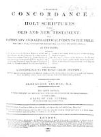 A Complete Concordance to the Holy Scriptures     By Alexander Cruden     The sixth edition     To which is added a life of the author  by Alexander Chalmers   With a portrait   PDF