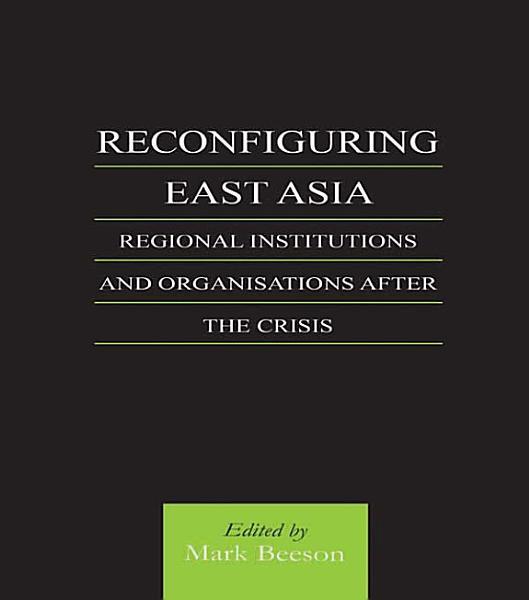 Reconfiguring East Asia PDF