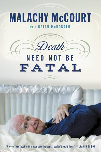Download Death Need Not Be Fatal Book