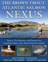 The Brown Trout Atlantic Salmon Nexus PDF