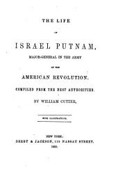 The life of Israel Putnam, Major-General in the Army of the American Revolution