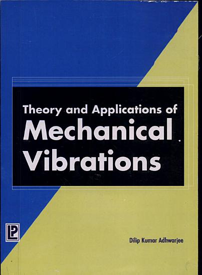 Theory and Applications of Mechanical Vibrations PDF