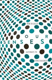 Our Senses: An Immersive Experience