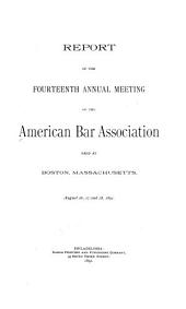 Annual Report: Including Proceedings of the Annual Meeting, Volume 14