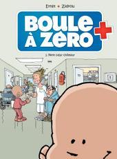 Boule à zéro - Tome 1 - Petit Cœur chômeur