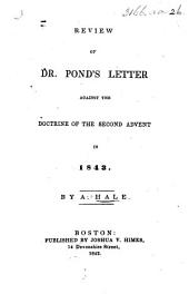 Review of Dr. Pond's Letter against the doctrine of the Second Advent in 1843