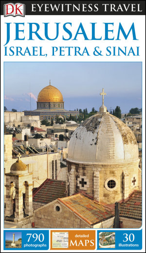 DK Eyewitness Travel Guide Jerusalem  Israel  Petra and Sinai