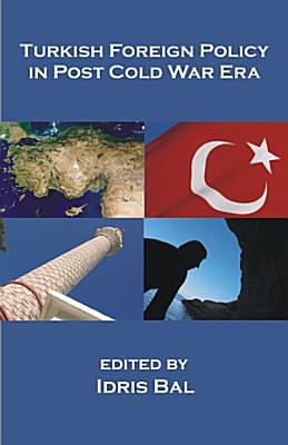 Turkish Foreign Policy in Post Cold War Era PDF