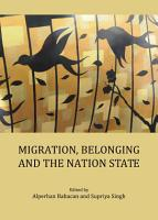 Migration  Belonging and the Nation State PDF