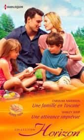 Une famille en Toscane - Une attirance imprévue