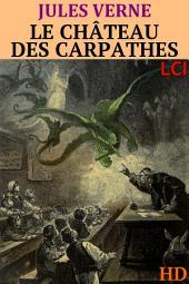 Le château des Carpathes (Entièrement Illustrée)