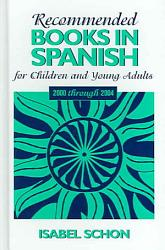 Recommended Books In Spanish For Children And Young Adults Book PDF