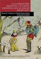 La literatura infantil y juvenil espa  ola en el exilio mexicano PDF