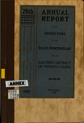 Annual Report of the Inspectors of the Eastern State Penitentiary of Pennsylvania: Volume 78