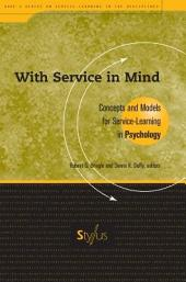 With Service in Mind: Concepts and Models for Service-learning in Psychology