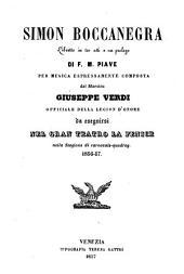 Simon Boccanegra: libretto in tre atti e un prologo : da eseguirsi nel Gran Teatro La Fenice nella stagione di carnovale - quadrag. 1856 - 57