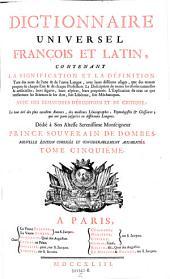 Dictionnaire universel francois et latin ... avec des remarques d'eridition et de critique ... Nouv. ed. corr. et considerablement augm. - Paris, Delaune etc. 1743