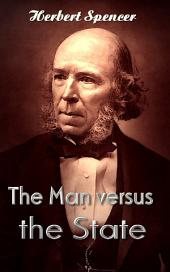 The Man versus the State: Great Essays