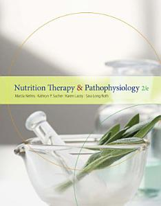 Nutrition Therapy and Pathophysiology Book