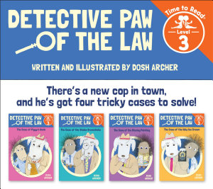 Detective Paw of the Law Set  Detective Paw of the Law  Time to Read  Level 3  PDF