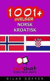 1001+ øvelser norsk - Kroatisk