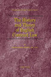 The History and Theory of English Contract Law