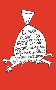 How Not to Get Rich Book