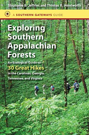 Exploring Southern Appalachian Forests PDF