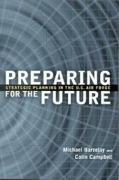 Preparing for the Future: Strategic Planning in the U.S. Air Force
