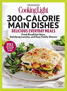 COOKING LIGHT 300 Calorie Main Dishes Book