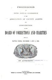 Proceedings of the ... Annual Conference of County Agents and Convention of the Board of Corrections and Charities: Volume 5