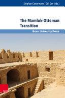 The Mamluk Ottoman Transition
