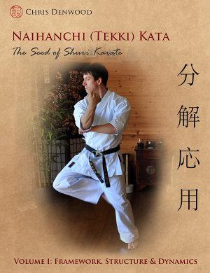 Naihanchi (Tekki) Kata: The Seed of Shuri Karate Vol 1