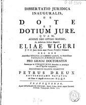 Dissertatio juridica inauguralis, de dote et dotium jure