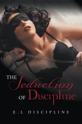The Seduction of Discipline