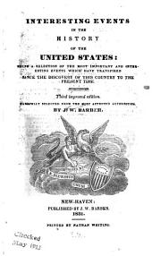 Interesting events in the history of the United States ...